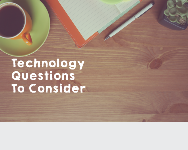 Technology-Questions-to-Consider-Graphic-2.png
