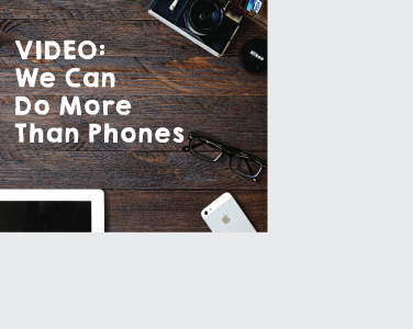 We-Can-Do-More-Than-Phones-Graphic-2.png