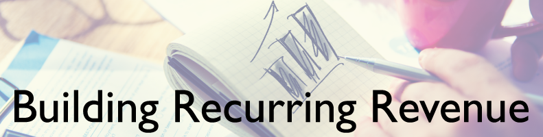 How to build recurring revenue for IT solution sales businesses