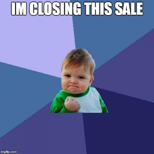 Sales success when you know a deal is going through