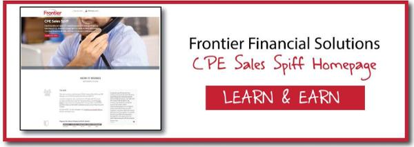 Frontier Financial Solutions CPE Sales Spiff